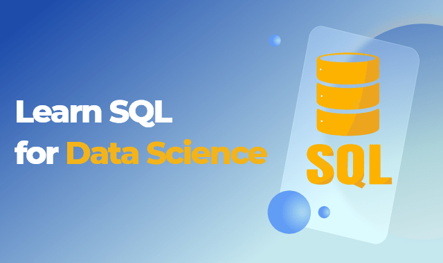 Learn SQL for Data Science