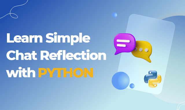 Learn Simple Chat Reflections with Python